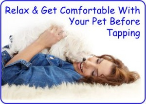 Relax with your Dog Before Tapping