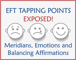 EFT Workshop Learn the Meridians Emotions and Affirmations of each Tapping Point