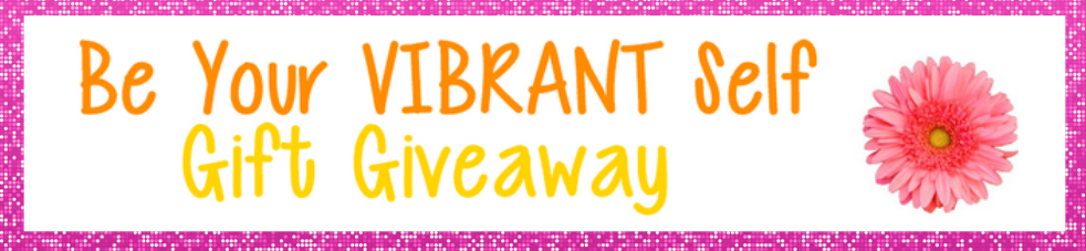 Thank You for Registering for the Vibrant Self Giveaway from Gwenn Bonnell